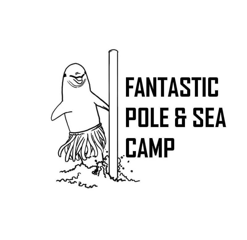 Fantastic Pole & Sea Camp