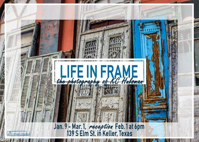 LIFE IN A FRAME -KELLER'S ELM STREET STUDIO