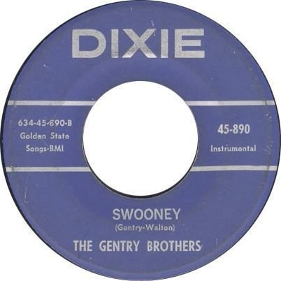 "Original 45 RPM Single ""Swooney"" on Dixie Record Label."