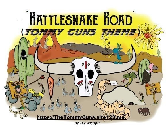 """Rattlesnake Road"" (Tommy Guns Theme)"