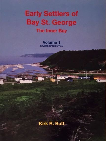 Early Settlers of Bay St. George, Vol. 1 - The Inner Bay