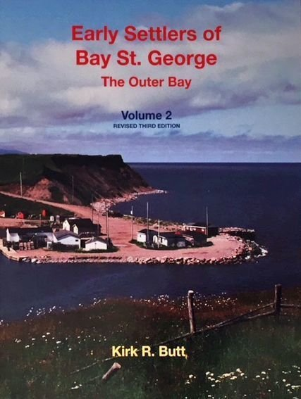 Early Settlers of Bay St. George, Vol. 2 - The Outer Bay