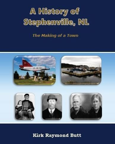 A History of Stephenville, NL : The Making of a Town