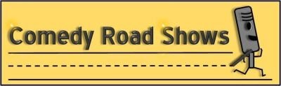 Comedy Road Shows