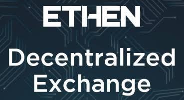 Ethen Decentralized Exchange