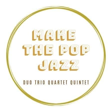 MAKE THE POP JAZZ,  duFunk à la Soul & du Blues à la Pop en passant par le Hip-Hop vers le jazzy