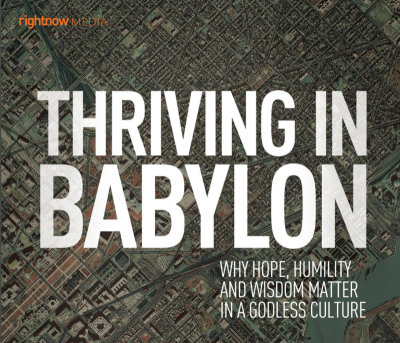 Thriving in Babylon video series by Larry Osborne from RightNow Media