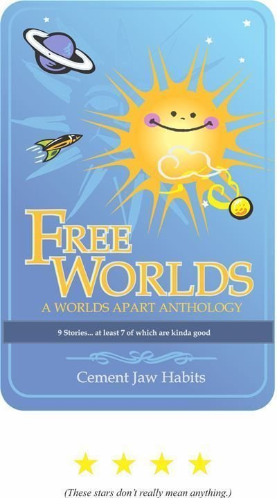 Free Worlds 1 (A Worlds Apart Anthology)