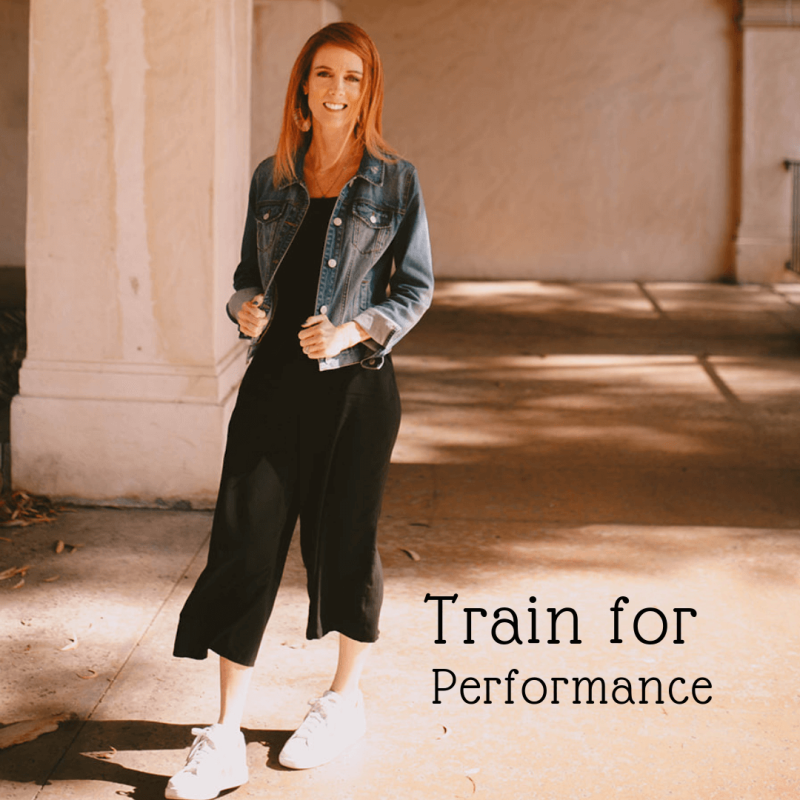 Train for Performance