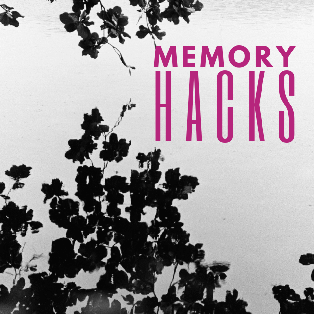 Memory Hacks You Won't Forget