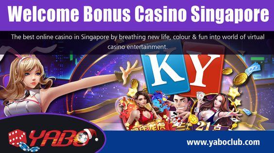 Welcome Bonus Casino Singapore