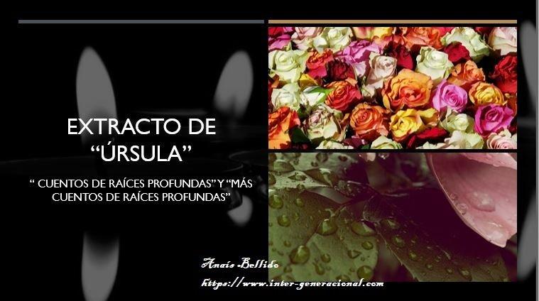 Úrsula, el amor por las rosas en los Cuentos Inter-generacionales