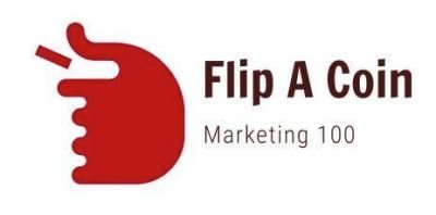 Flip A Coin Marketing 100 ©