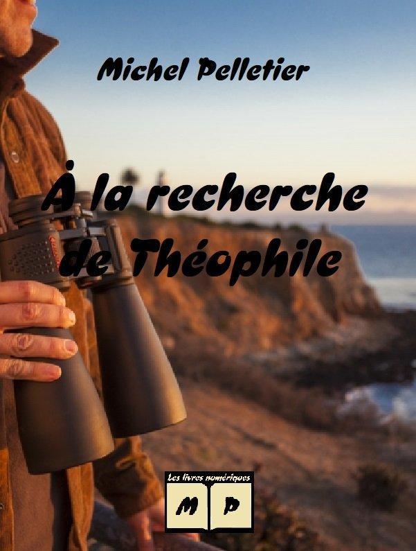 À la recherche de Théophile.