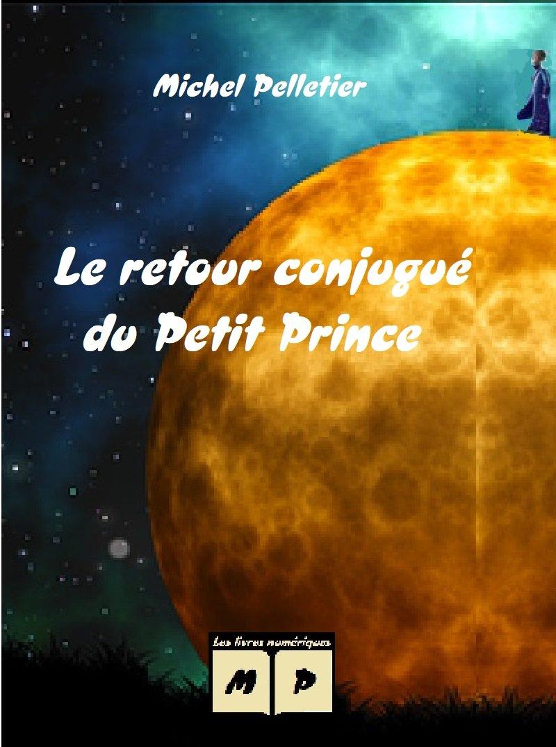 Le retour conjugué du Petit Prince.