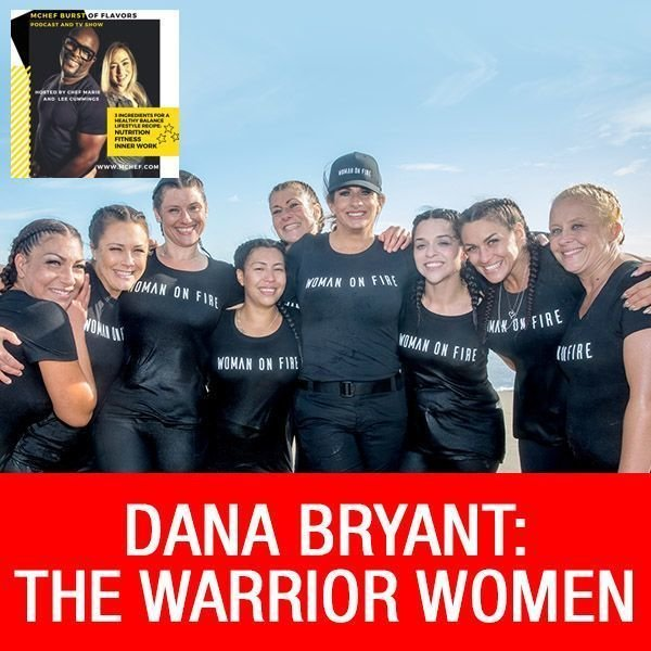 Dana Bryant: The WARRIOR WOMEN