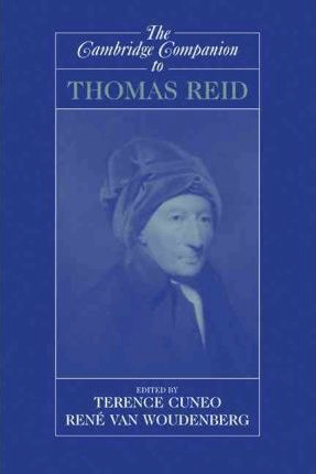 Cambridge Companions to Philosophy: The Cambridge Companion to Thomas Reid