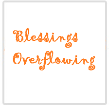 Blessings Overflowing