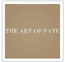 The Art of Fate