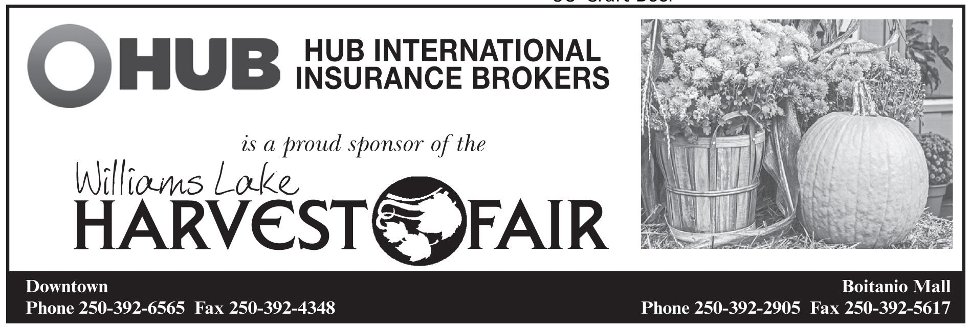 Please take a moment to visit one of our wonderful sponsor's, HUB International Insurance Brokers, Williams Lake