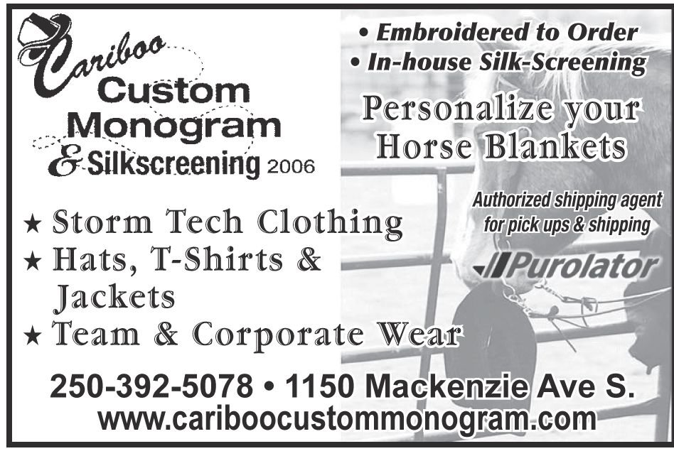 Please take a moment to visit our wonderful sponsors, Cariboo Custom Monogram.