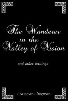 Wanderer in the Valley of Vision, book by Christian Clingman