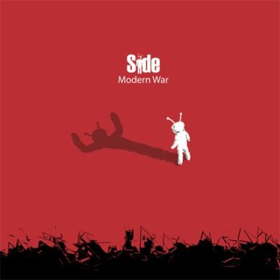 Side - Modern War (2007, Songwriting / Production / Mixing)