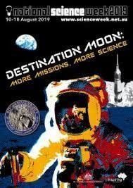 SCIENCE WEEK 2019 - DESTINATION MOON