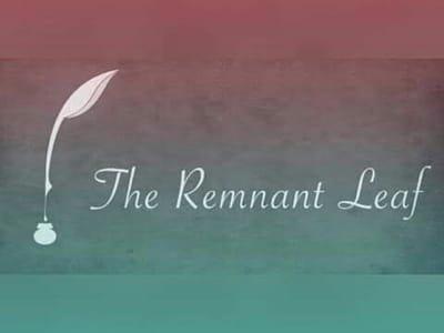 THE REMNANT LEAF JOURNAL