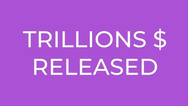 TRILLIONS RELEASED