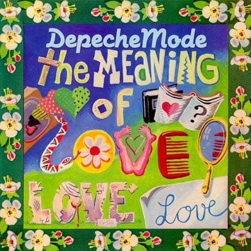 Depeche Mode - The meaning of love - 7