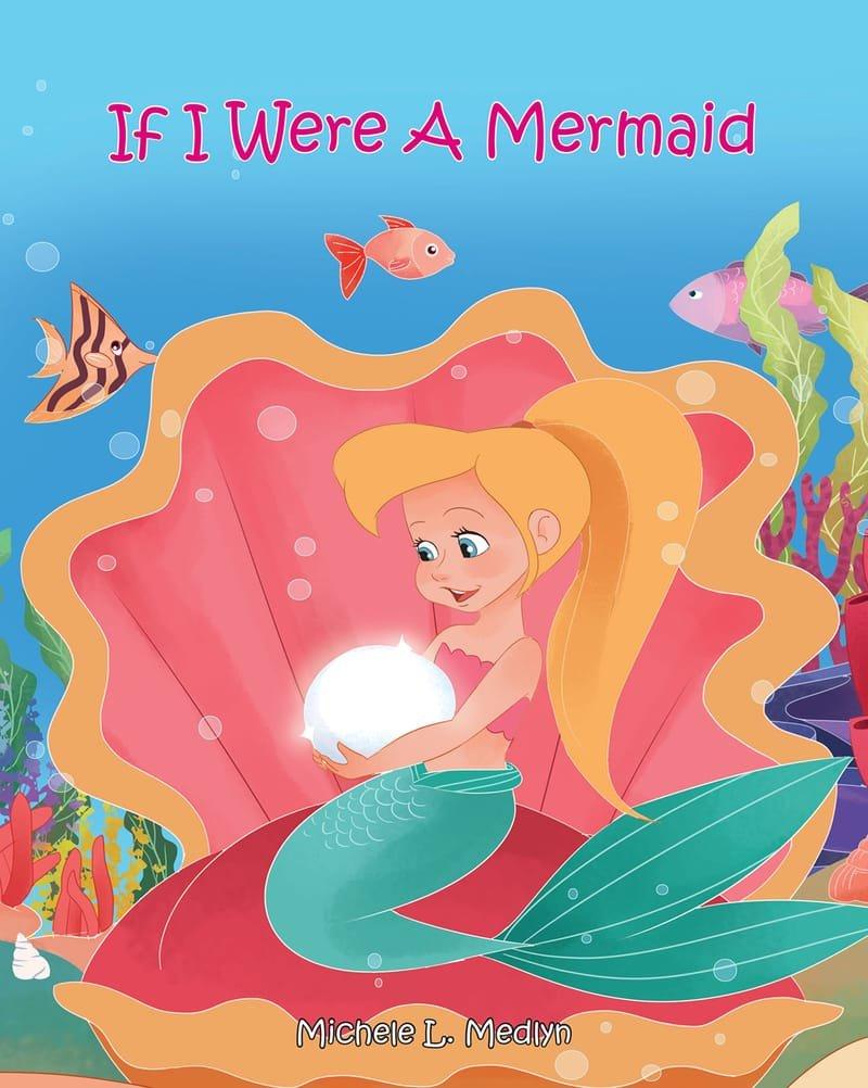 If I Were A Mermaid