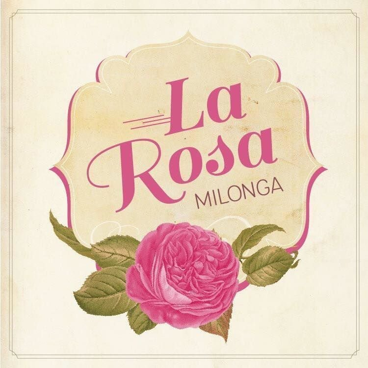 La Rosa Milonga