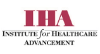 INSTITUTE FOR HEALTHCARE ADVANCEMENT