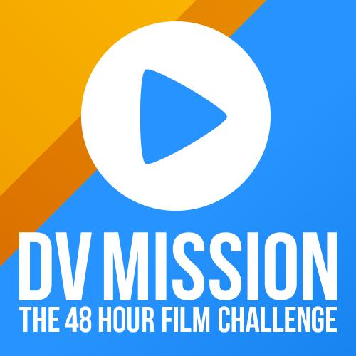 DVMISSION 48 Hour Film Challenge