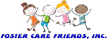 Foster Care Friends Inc. 501C3