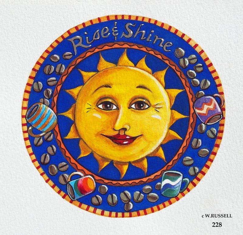Rise and Shine Sun
