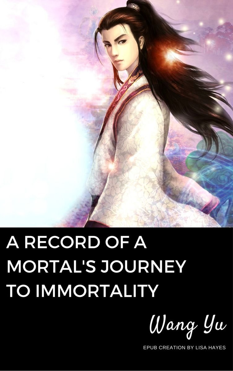 A Record of A Mortal's Journey to Immortality