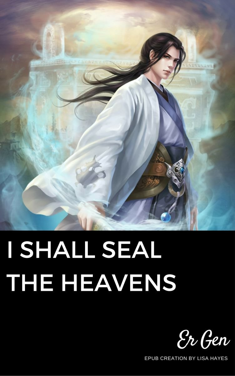 I Shall Seal the Heavens