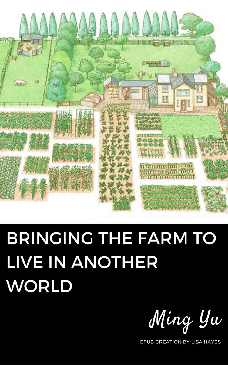 Bringing The Farm To Live In Another World