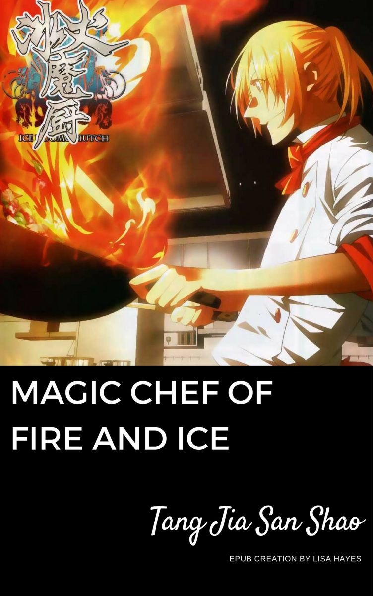 Magic Chef of Ice and Fire