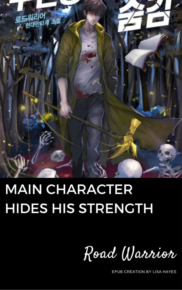 Main Character Hides His Strength