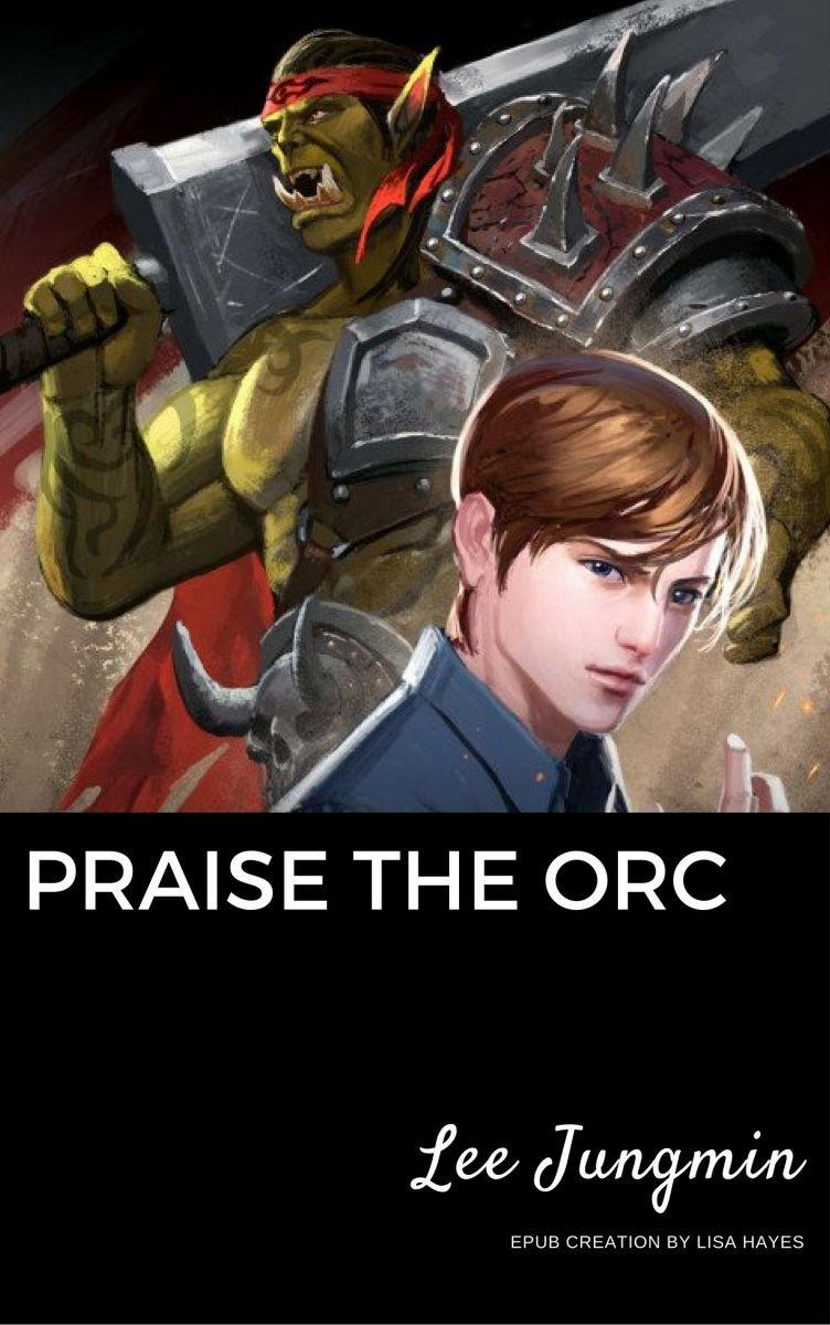 Praise the Orc!
