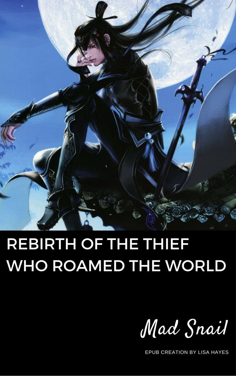 Rebirth of the Thief Who Roamed The World