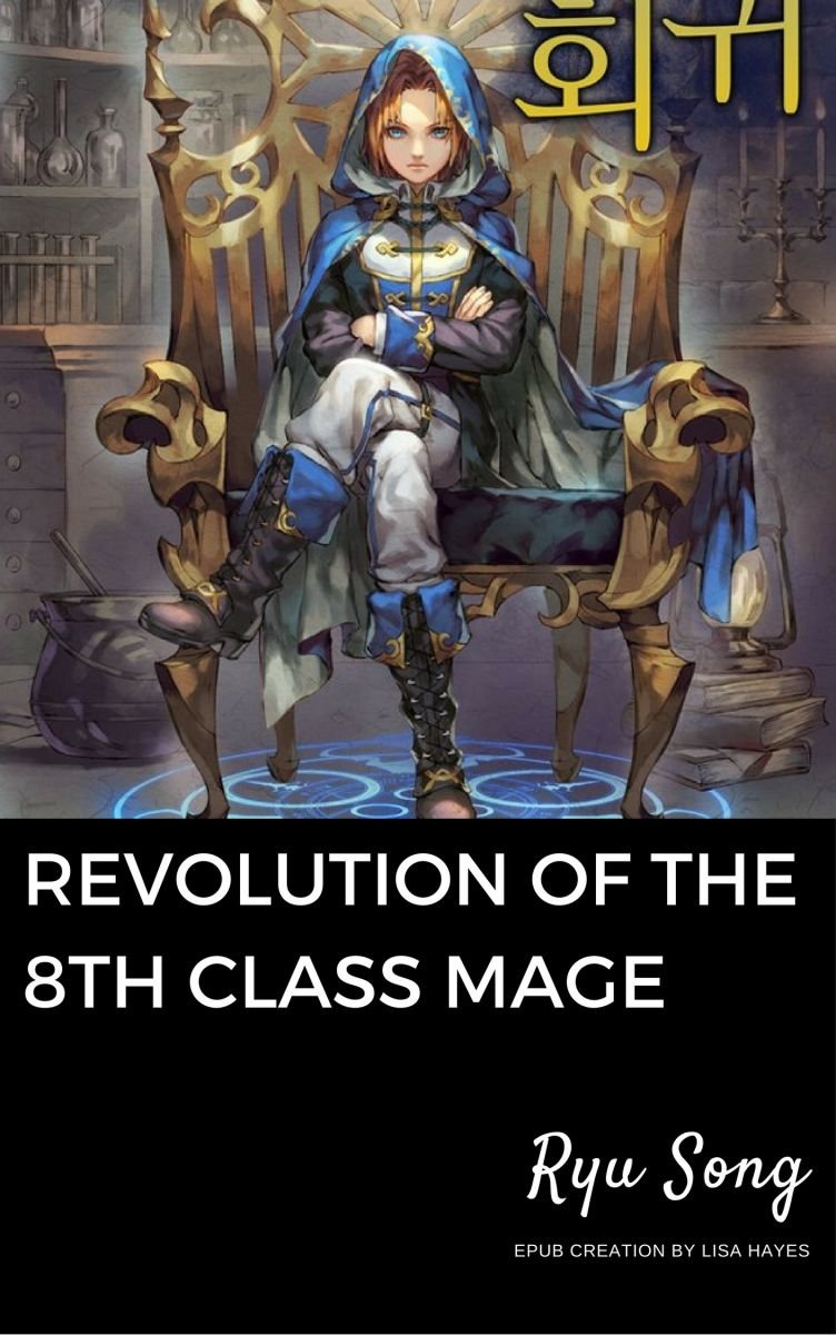 Revolution of the 8th Class Mage