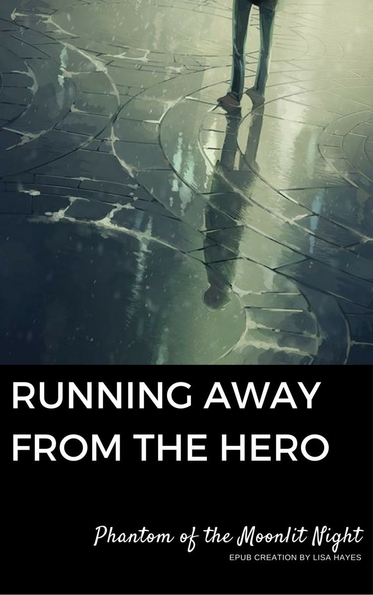 Running Away From The Hero!