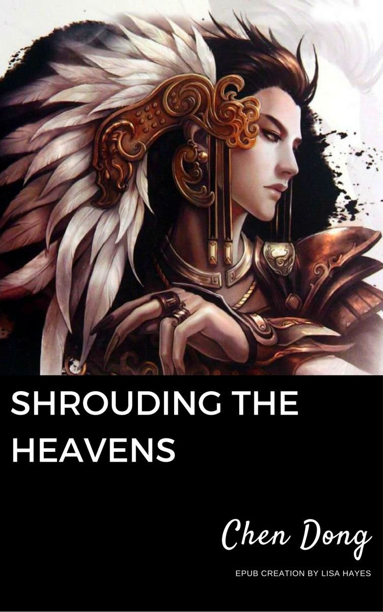 Shrouding the Heavens