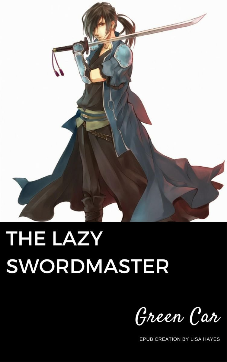 The Lazy Swordmaster