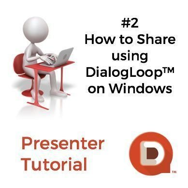 How to share using DialogLoop™ on Windows