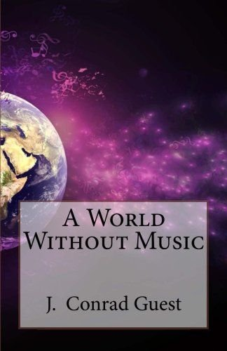 A World Without Music